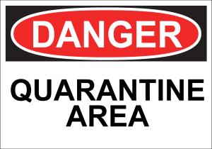 danger_-_quarantine_area