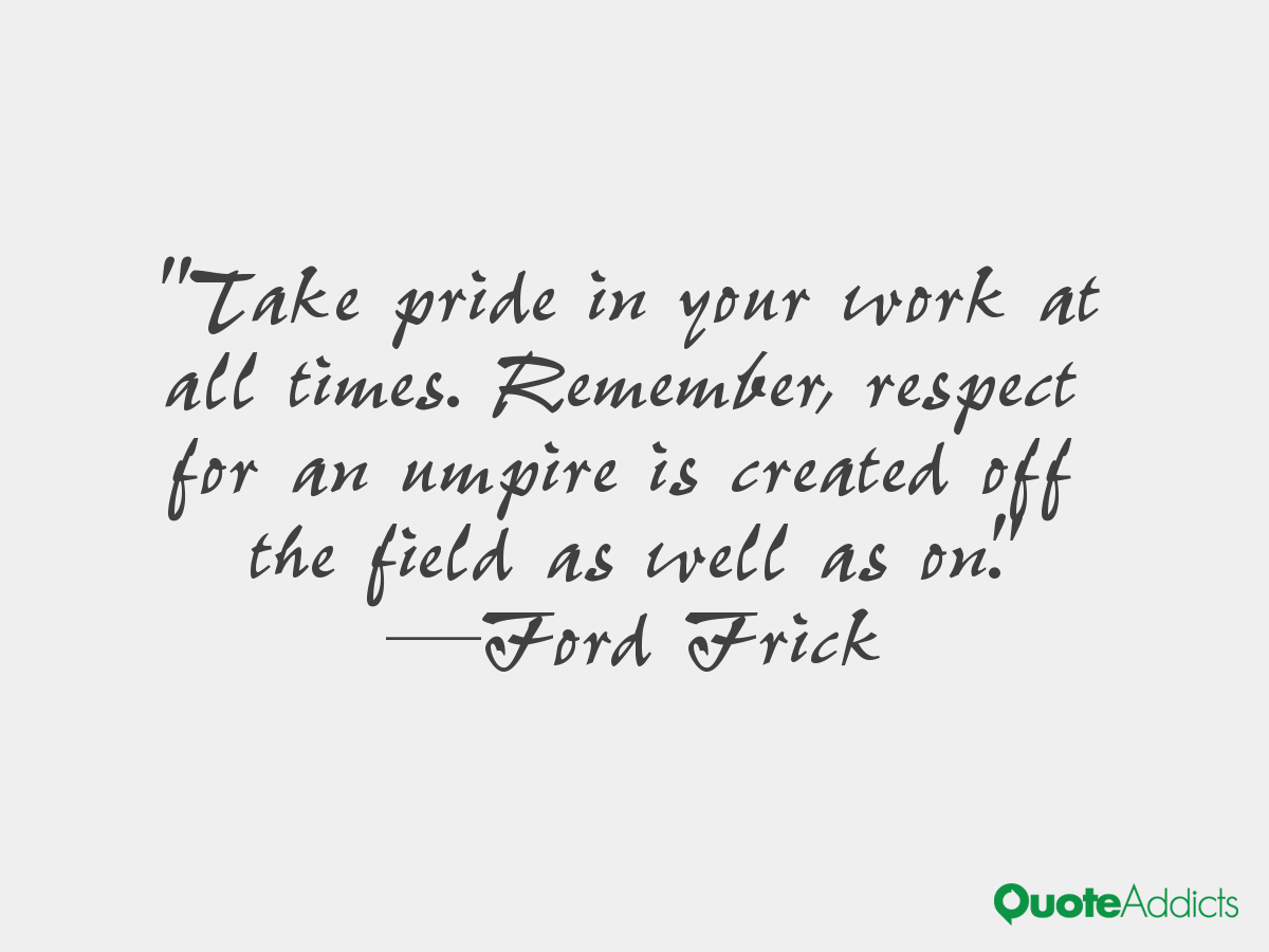 Take Pride In What You Do The Happy Quitter