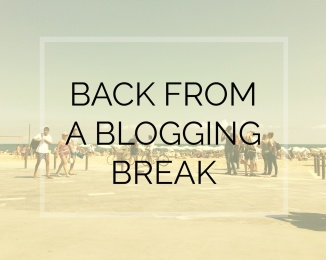 blogging break 3