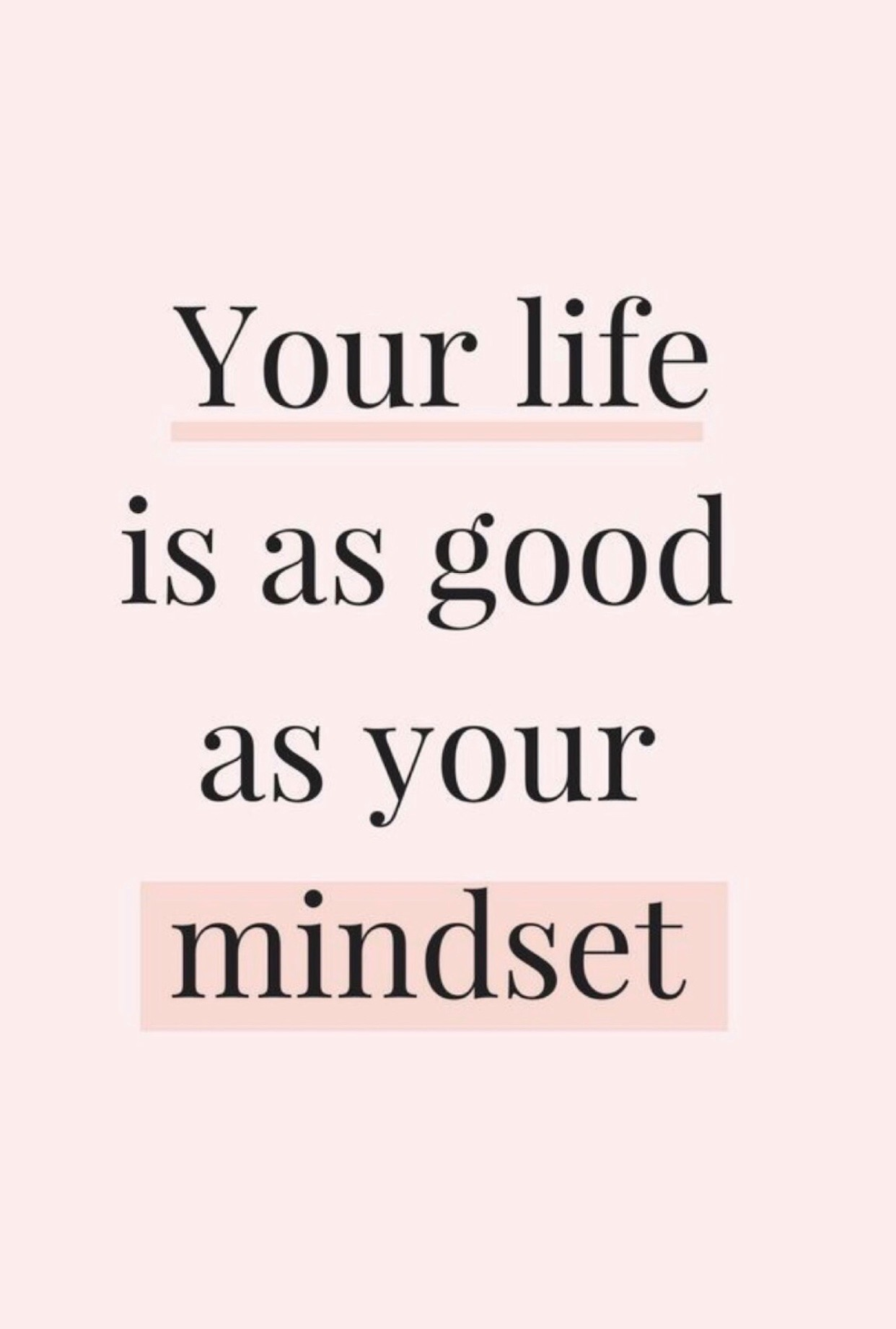 Your life is as good as your mindset — SimplyTatii