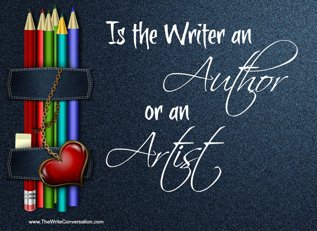 The Write Conversation: Is a Writer an Author or an Artist